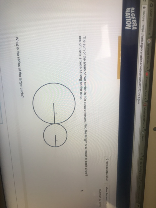Solved: ALGEBRA NATION The Sum Of The Areas Of Two Circles