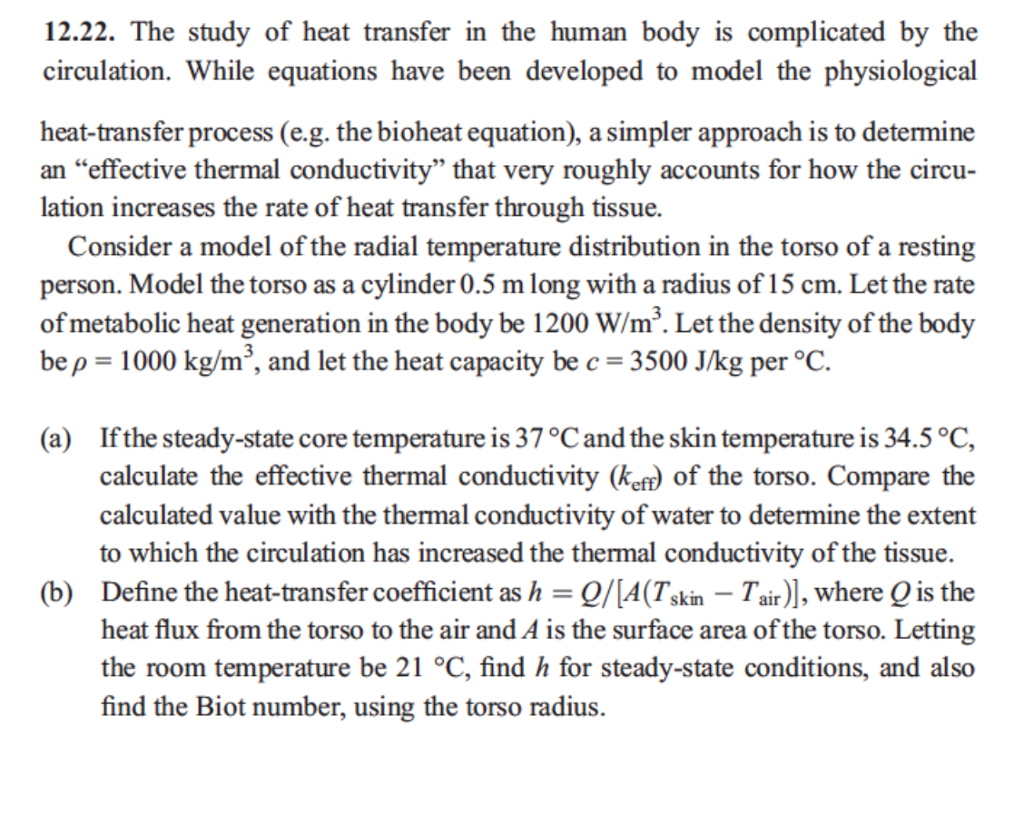 Solved 1222 The Study Of Heat Transfer In The Human Body