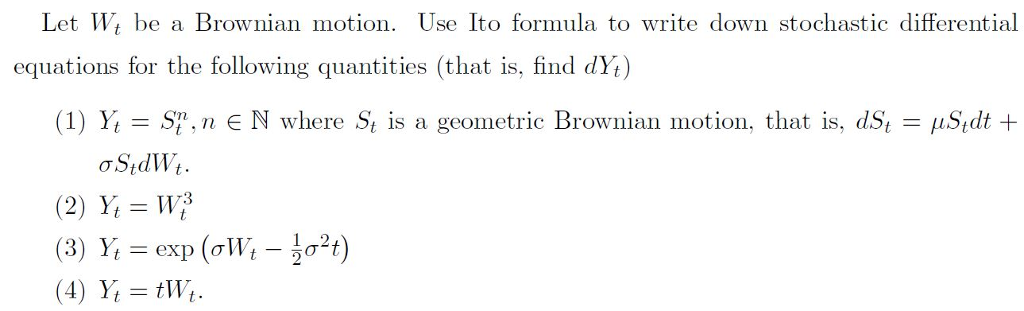 Solved: Let Wi Be A Brownian Motion  Use Ito Formula To Wr