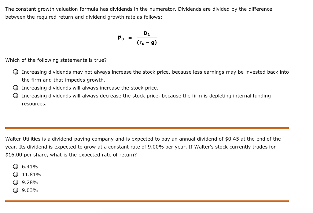 Solved The Constant Growth Valuation Formula Has Dividend