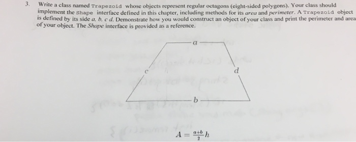 Solved: 3  Write A Class Named Trapezoid Whose Objects Rep