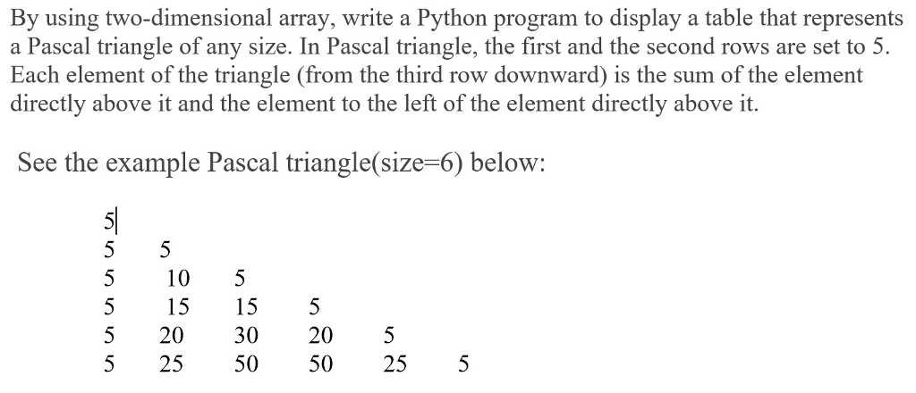 Solved: By Using Two-dimensional Array, Write A Python Pro