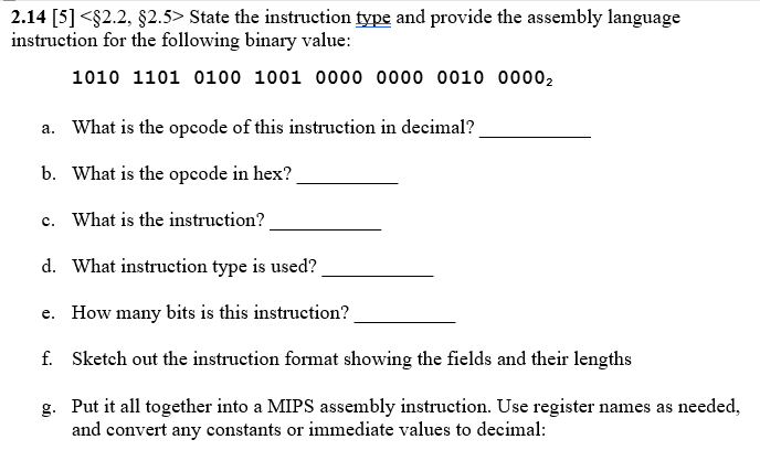 Solved 214 5 State The Instruction Type And Provide Th