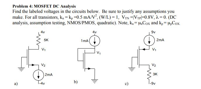 Solved: Problem 4: MOSFET DC Analysis Find The Labeled Vol