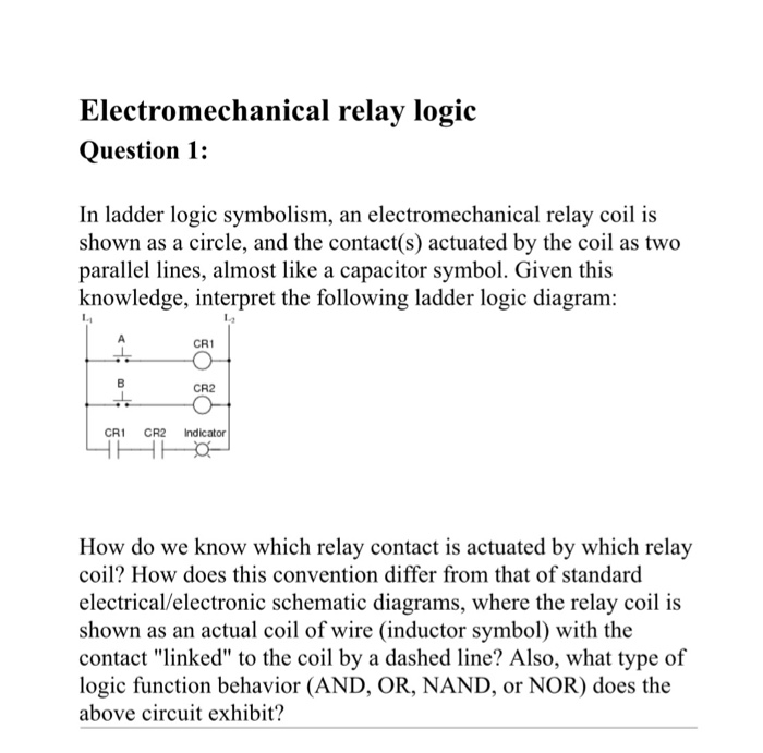 electromechanical relay logic question 1: in ladder logic symbolism, an  electromechanical relay coil is