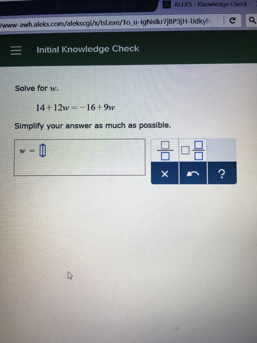 Solved: Solve For W  14 + 12w = -16 + 9w Simplify Your Ans