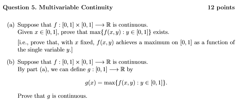 Solved: Question 5  Multivariable Continuity 12 Points (a