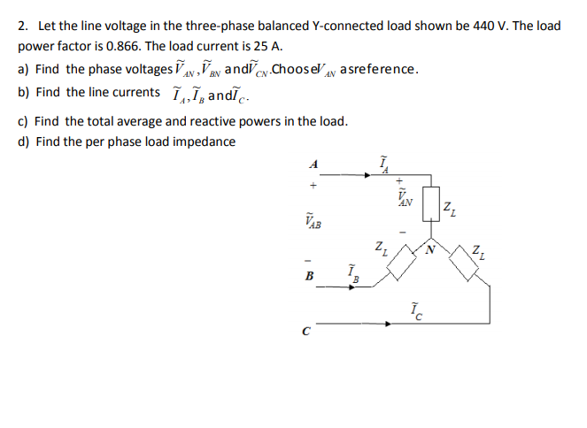 Solved: 2  Let The Line Voltage In The Three-phase Balance