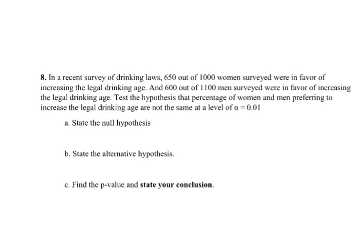 Laws Out 10 Of Recent com 650 Solved A Chegg Drinking Survey In