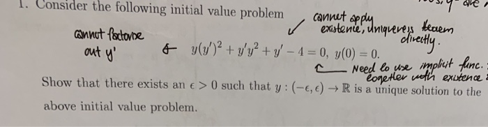 . Consider the following initial value problem/ utapaantmen out u CNeed lo ue impiyt Ane Show that there exists an c0 such th