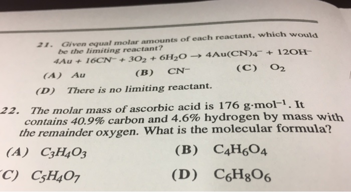 Solved: 21. Given Equal Molar Amounts Of Each Reactant, Wh ...