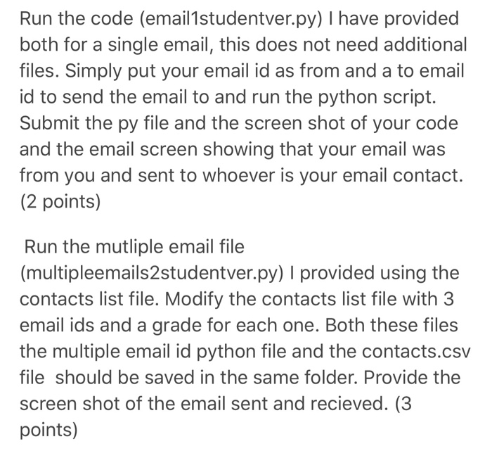 Run The Code (email1studentver py) I Have Provided