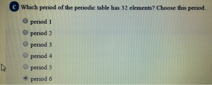Solved A How Many Periods Of The Periodic Table Have 8 El
