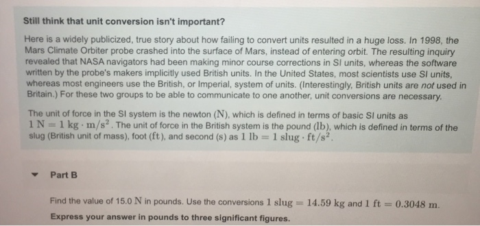 Question Still Think That Unit Conversion Isnt Important Here Is A Widely Publicized True Story About H