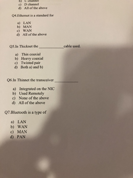 Solved: B) Cchannel C) D Channel D) All Of The Above Q4.Et ...