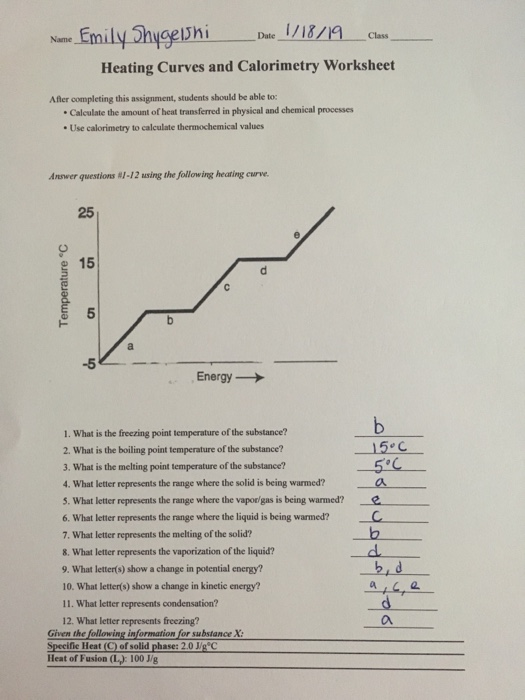 moreover  as well 13 Best Images of Intermolecular Forces Worksheet Answers further Solved  Nane Emily Hygelhi İl A Date Cl Heating Curves in addition  besides A 2 Heat Curves Phase diagram Worksheet Key furthermore  together with Heating Curve Worksheet Ver 2 Answers   heating curve worksheet ver in addition  additionally Heating And Cooling Curves Worksheet Modified Image of heating curve likewise Phase Change Diagram For Water Worksheet Answers besides C And M Heating And Cooling P Review Heating Cooling Curve together with  besides Heating Curve Practice Worksheet   Energy he t the following likewise Heating Curve Worksheet Answers Unique Heating Curve Worksheet besides Heating Curve Worksheet Answers. on a heating curve worksheet answers