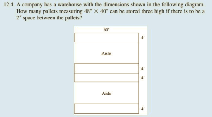 Solved: 12 4  A Company Has A Warehouse With The Dimension