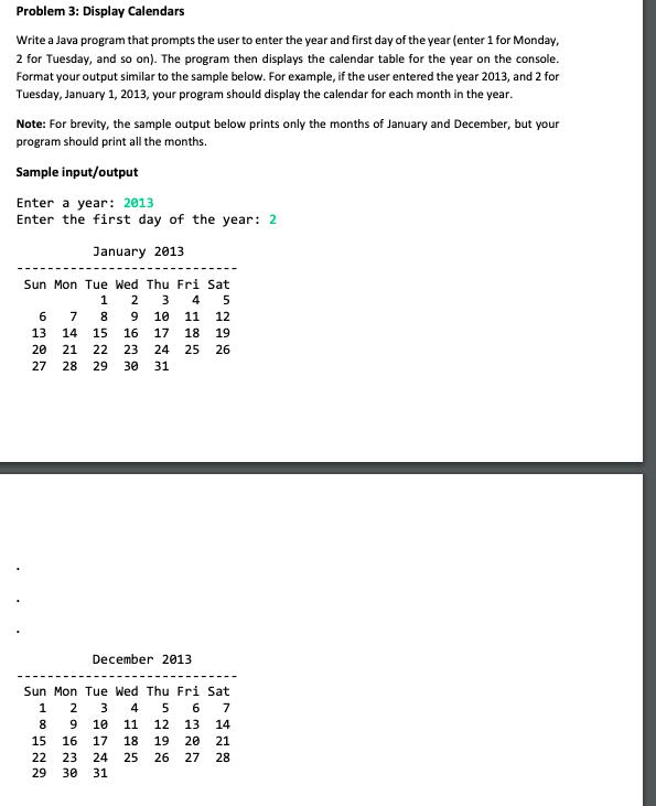 Solved: Problem 3: Display Calendars Write A Java Program