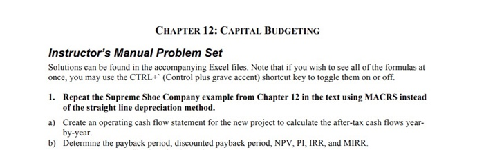 CHAPTER 12: CAPITAL BUDGETING Instructor's Manual