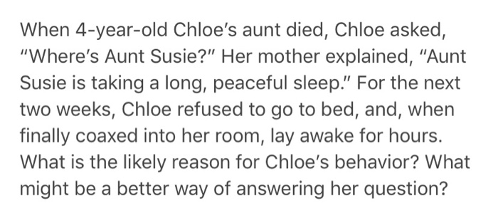 When 4-year-old Chloe's Aunt Died, Chloe Asked,
