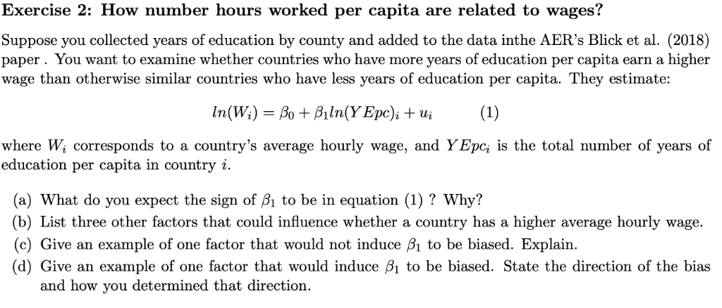 850bf903dad070 Exercise 2  How number hours worked per capita are related to wages   Suppose you