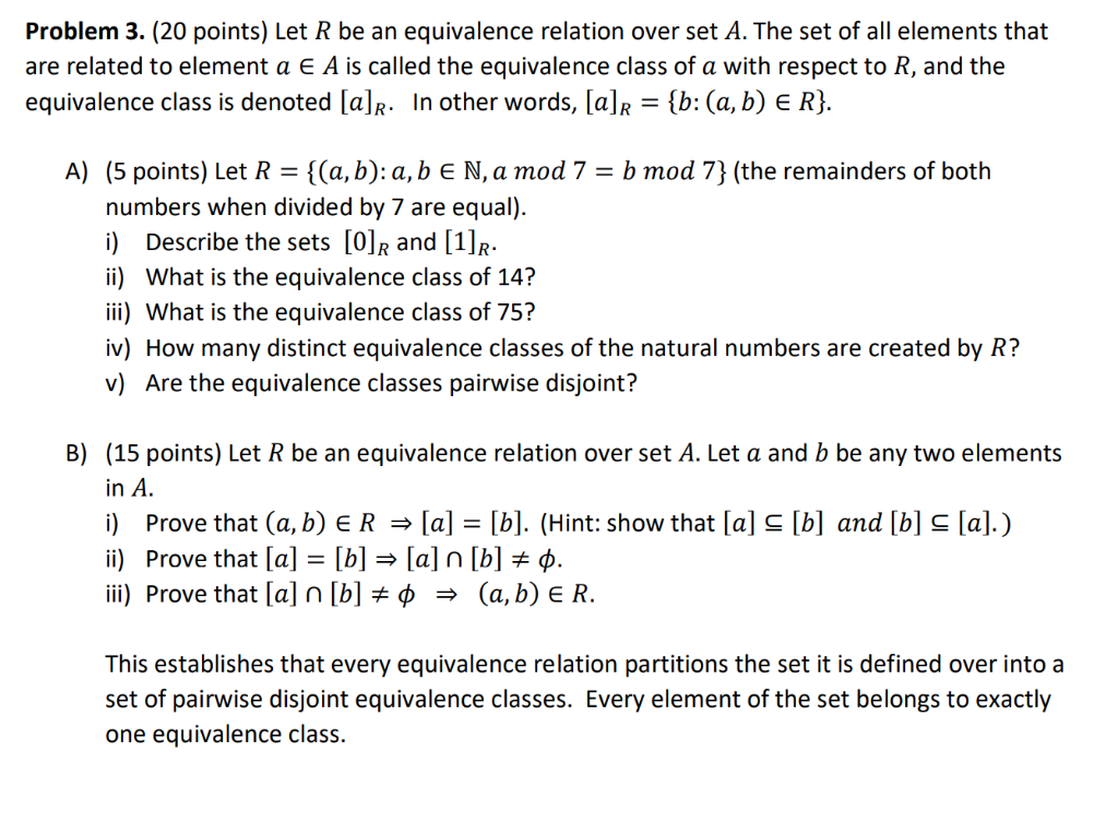 Solved: Problem 3  (20 Points) Let R Be An Equivalence Rel