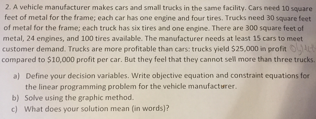 Solved: 2  A Vehicle Manufacturer Makes Cars And Small Tru