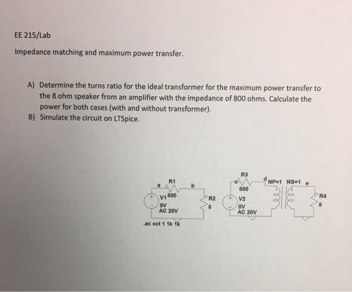 Solved: Impedance Matching And Maximum Power Transfer  Det