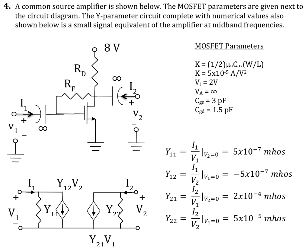 Solved: A Common Source Amplifier Is Shown Below. The MOSF ...
