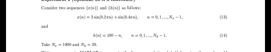 Consider two sequences {エ(n)) and (n)) as follows: z(n) = 2 sin(0.2rn) + sin(0.4mn), n = 0, l-,N,-1, (13) and (14) Take N, =