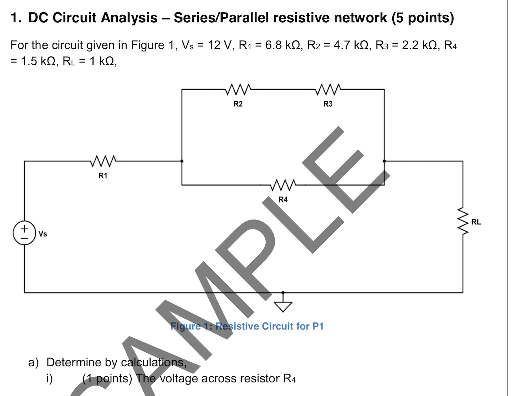 Solved: 1  DC Circuit Analysis - Series/Parallel Resistive