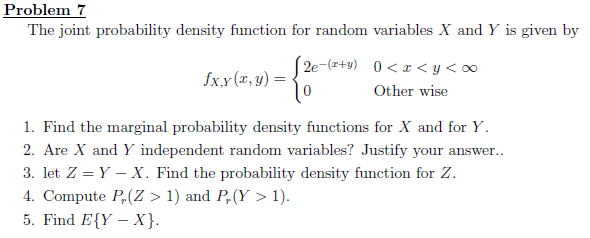 Solved: Problem7 The Joint Probability Density Function Fo