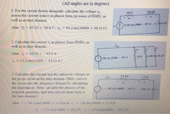 Solved: (All Angles Are In Degrees) 1  For The Circuit Sho