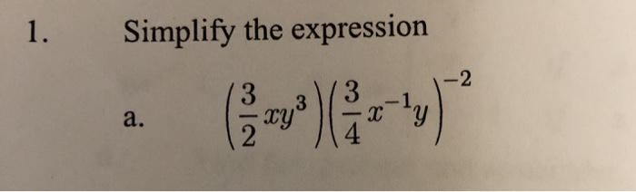 1. Simplify the expression a. 4