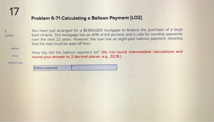 solved 17 problem 6 71 calculating a balloon payment lo2