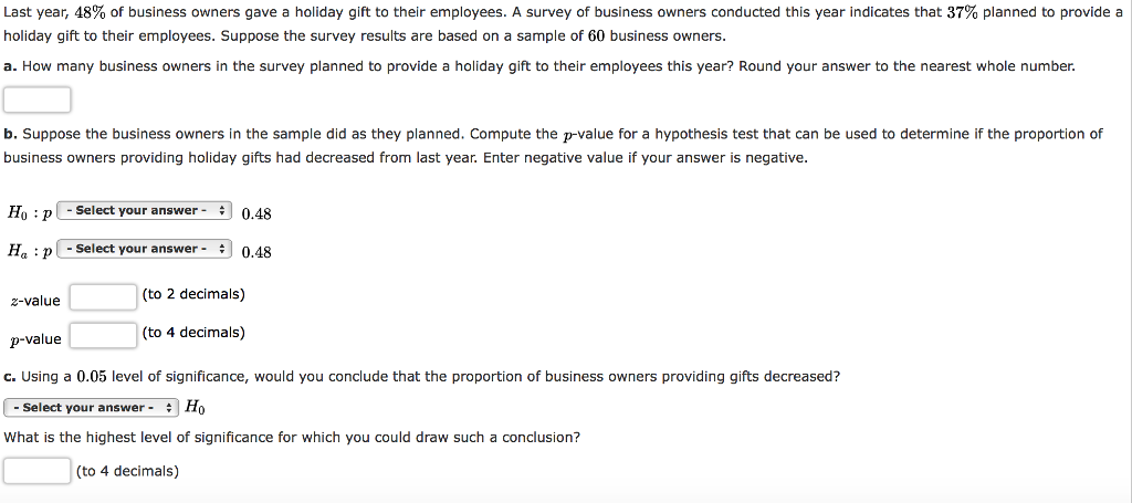 Solved Last Year 48 Of Business Owners Gave A Holiday G