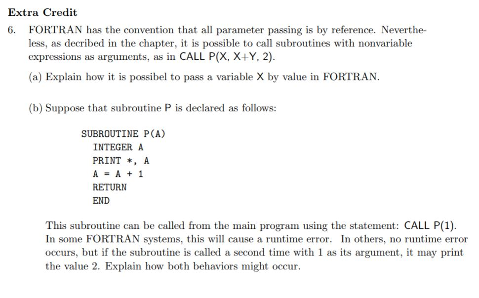 Extra Credit FORTRAN Has The Convention That All P