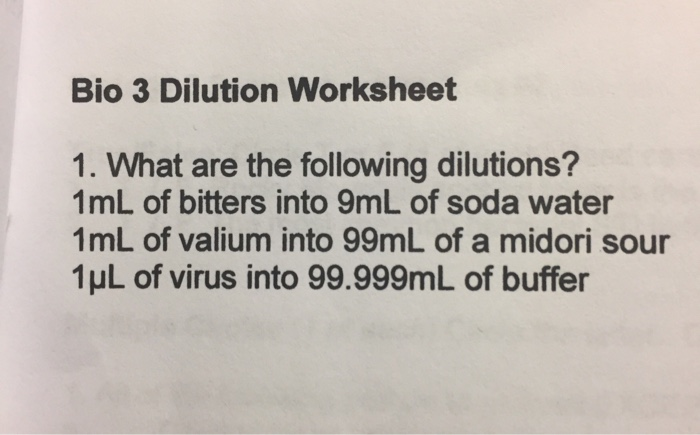 Solved: Bio 3 Dilution Worksheet 1  What Are The Following