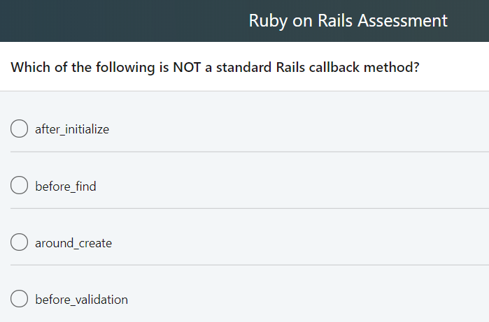 Solved: Ruby On Rails Assessment Which Choice Best Describ