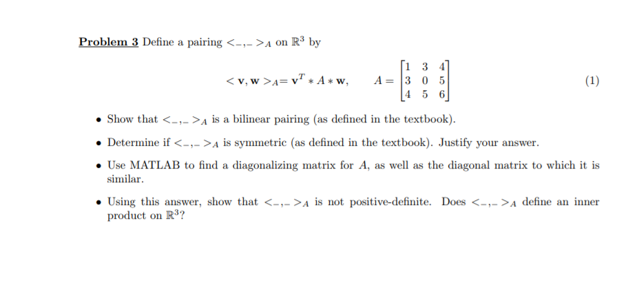 Solved: Problem 3 Define A Pairing A On R3 By Show That< I