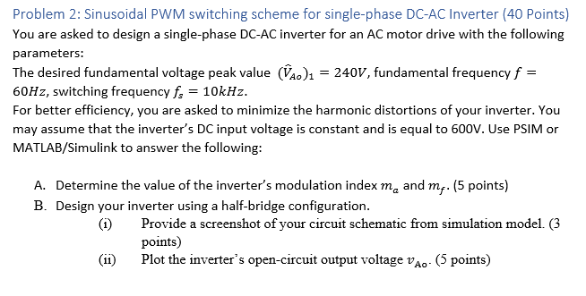 Solved: Problem 2: Sinusoidal PWM Switching Scheme For Sin