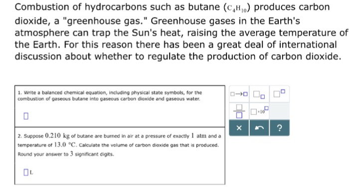 Solved Combustion Of Hydrocarbons Such As Butane Ch Pro