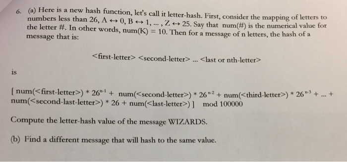 Solved: Here Is A New Hash Function, Let's Call It Letter