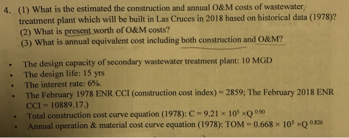 Solved: 4  (1) What Is The Estimated The Construction And