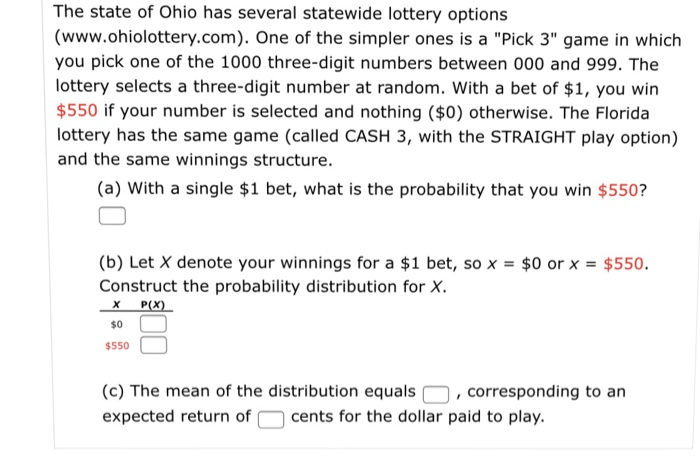 Solved: The State Of Ohio Has Several Statewide Lottery Op