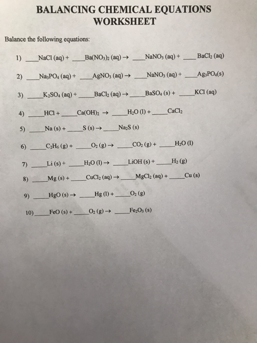 Solved: BALANCING CHEMICAL EQUATIONS WORKSHEET Balance The ...