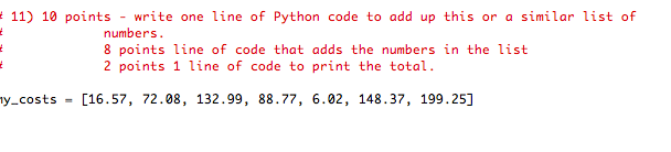 Solved: 11) 10 Points Write One Line Of Python Code To Add