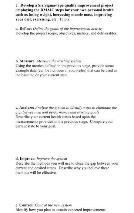 Solved: 7  Develop A Six Sigma-type Quality Improvement Pr