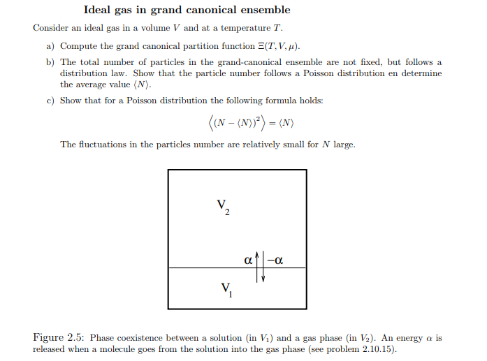Solved: Ideal Gas In Grand Canonical Ensemble Consider An ...