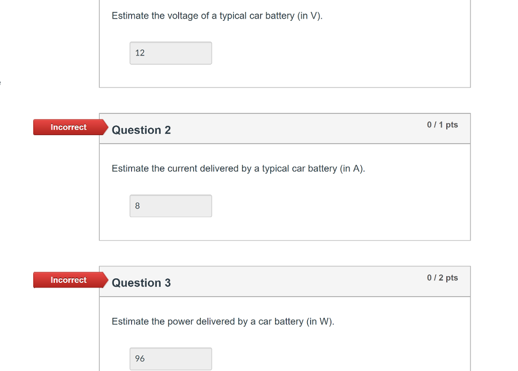 Estimate The Voltage Of A Typical Car Battery In V 12 Incorrect 0